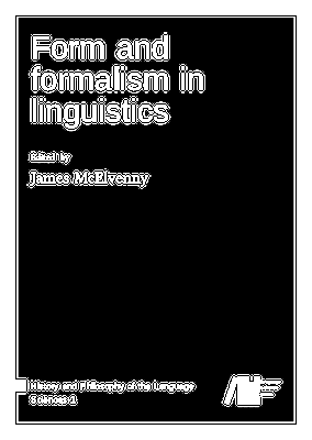Form and Formalism in Linguistics